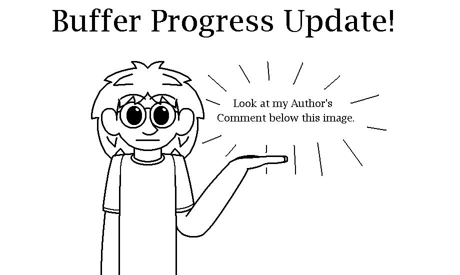 Buffer Progress Update
